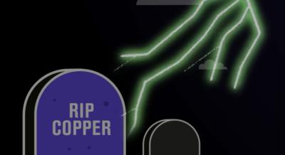 Copper is dead